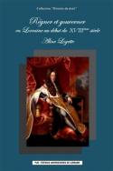 Publication : Régner et gouverner en Lorraine au début du XVIIIe siècle