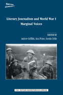 Literary Journalism and World War I: Marginal Voices