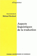Aspects linguistiques de la traduction