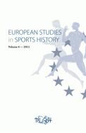 European Studies in Sports History, vol. 4/2011
