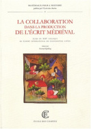 La collaboration dans la production de l'écrit médiéval