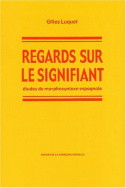 Regards sur le signifiant