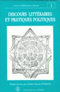 Discours littéraires et pratiques politiques