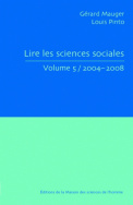 Lire les sciences sociales, Volume 5/2004-2008