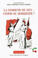 La commune de 1871 : utopie ou modernité ?