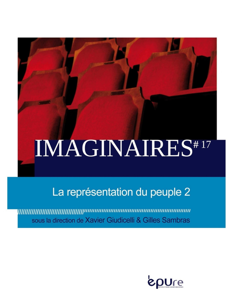 imaginaires  n u00b0 17  2013  la r u00e9pr u00e9sentation du peuple  u2013 2  sommaire