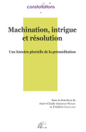 Machination, intrigue et résolution