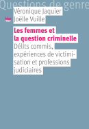 Les femmes et la question criminelle