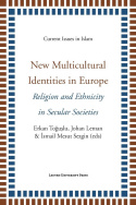 New Multicultural Identities in Europe.