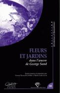 Fleurs et jardins dans l'œuvre de George Sand