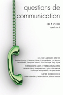 Questions de communication, n°18/2010