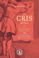 Les <i>Cris de Paris</i> ou le peuple travesti