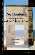 No Borders: Immigration and the Politics of Fear