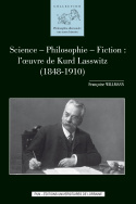 Science - Philosophie - Fiction : l'oeuvre de Kurd Lasswitz (1848-1910)