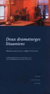 Deux dramaturges lituaniens