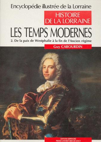 les temps modernes tome 2 de la paix de westphalie 224 la fin de l ancien r 233 gime
