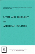 Myth and ideology in american culture
