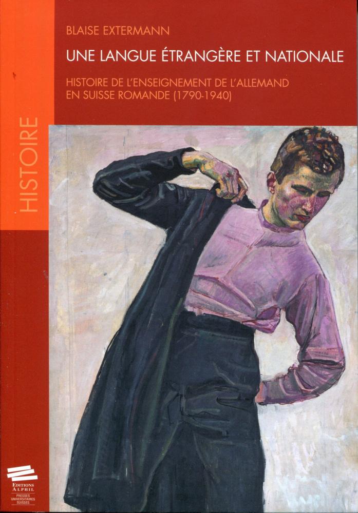 une langue  u00e9trang u00e8re et nationale  histoire de l u0026 39 enseignement de l u0026 39 allemand en suisse romande