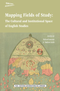 Mapping Fields of Study: The Cultural and Institutional Space of English Studies