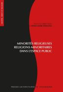 Minorités religieuses, religions minoritaires dans l'espace public