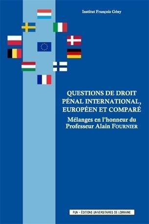 questions de droit p nal international europ en et compar m langes en l 39 honneur du professeur. Black Bedroom Furniture Sets. Home Design Ideas