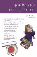 Questions de communication, n°22/2012