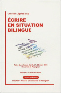 Ecrire en situation bilingue – Volume I : Communications