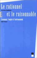 Le Rationnel et Raisonnable