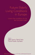 Future Elderly Living Conditions in Europe