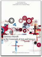 Lawrence Durrell at the Crossroads of Arts and Sciences