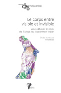 Le corps entre visible et invisible