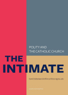 The Intimate. Polity and the Catholic Church