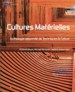 Techniques & culture, n°54-55 - Cultures matérielles. Volume I
