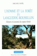 L'homme et la forêt en Languedoc-Roussillon