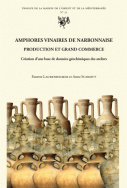 Amphores vinaires de Narbonnaise. Production et grand commerce
