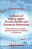 Cultures of human rights : French, British and European dimensions