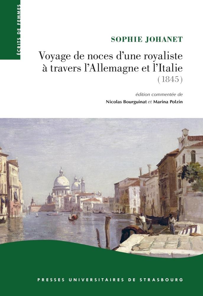 voyage de noces d 39 une royaliste travers l 39 allemagne et l 39 italie 1845 sommaire. Black Bedroom Furniture Sets. Home Design Ideas