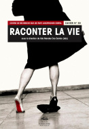 Raconter la vie