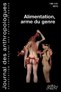 Journal des anthropologues, n°140-141, 2015