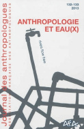 Journal des anthropologues, n° 132-133/2013