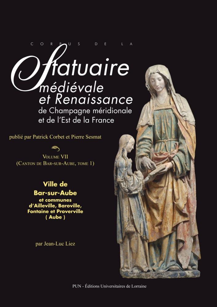 Corpus de la statuaire m di vale et renaissance de champagne m ridionale et de l 39 est de la - L est de la france ...