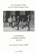 Les occupations en Champagne-Ardenne, 1814-1944