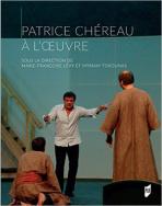 Patrice Chéreau à l'œuvre