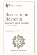 Reconstruire Beyrouth