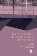 New Perspectives on Shakespeare's <I>As You Like It</I>